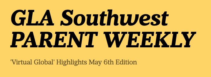 GLASW 'Parent Weekly', May 6th Edition Featured Photo