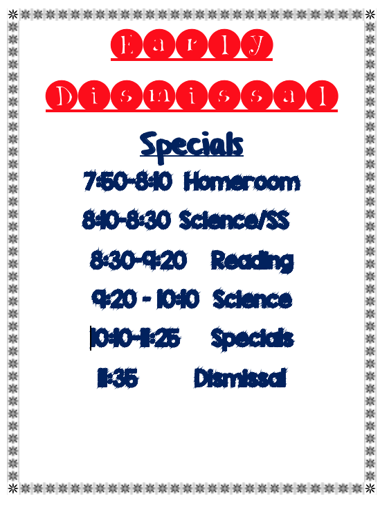 Early Dismissal Specials Schedule