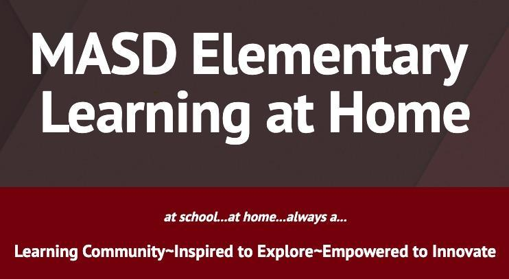 Click here for the MASD Elementary Learning at Home Site.