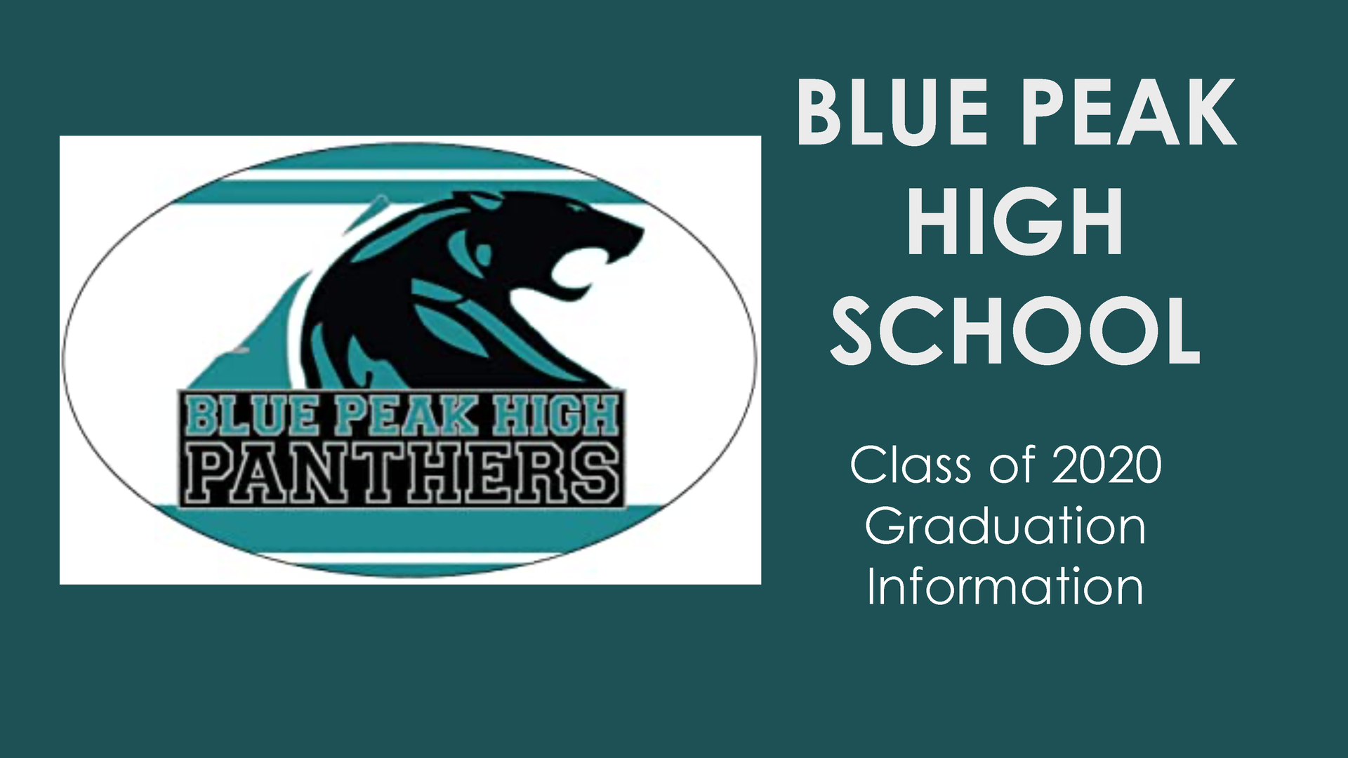 Blue Peak High School Virtual Graduation Presentation