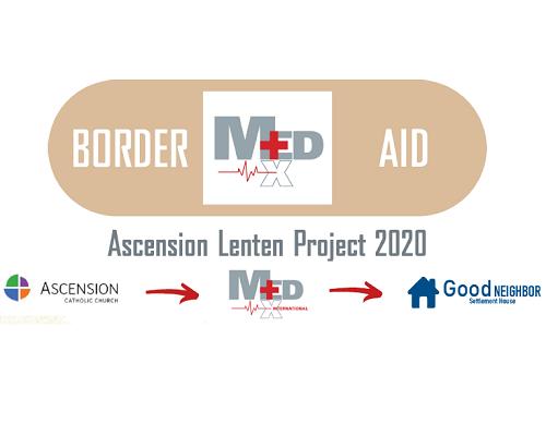 Ascension Lenten Project 2020: BORDER AID Featured Photo