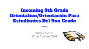 Incoming 9th Grade Orientation Presentation