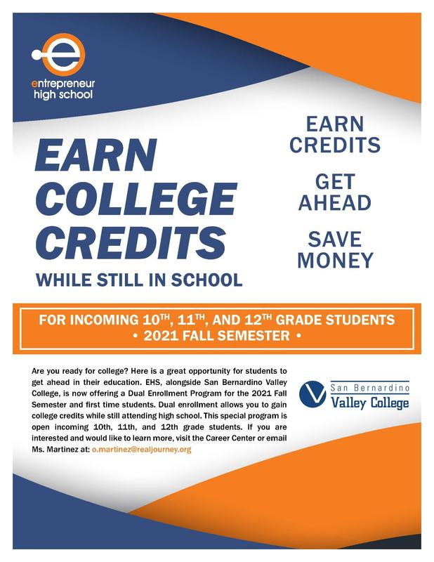 EHS Dual Enrollment flyer with text that reads Earn College Credits while still in school. Get ahead Save Money! For incoming 10th, 11th, and 12th-grade students for the 2021 Fall Semester at SB Valley College.