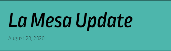 La Mesa Update for August 28th Featured Photo