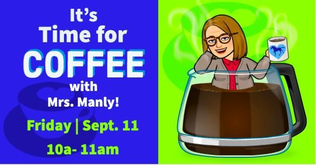 Coffee with the Principal Sept. 11 - Café con la directora el 11 de septiembre Thumbnail Image
