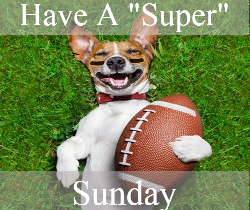 Have a Super Sunday