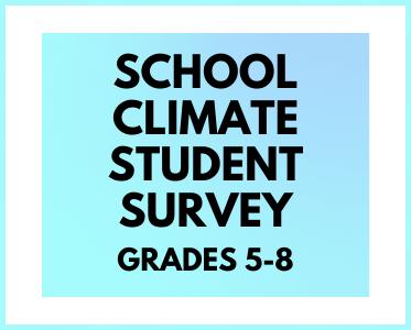 School Climate Student Survey