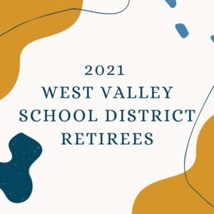 2021 West Valley School District Retirees.png