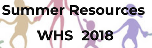 WHS Summer Resources
