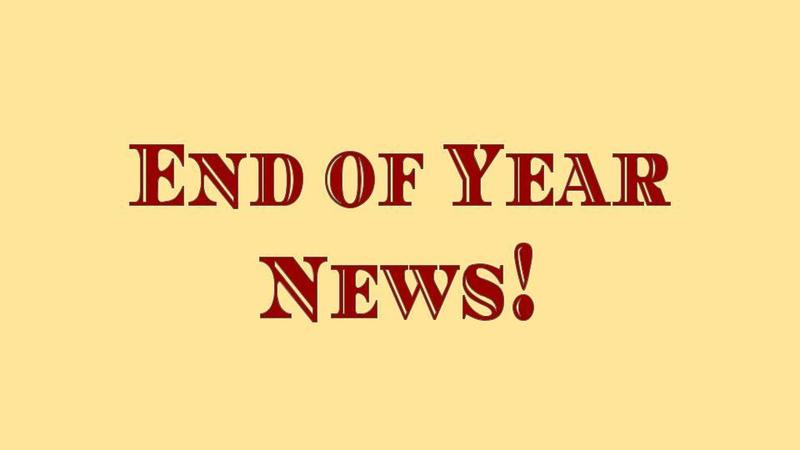 End of Year News