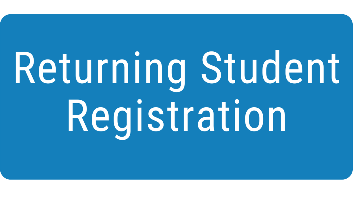 click for returning student registration