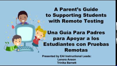 A Parents Guide to Supporting Students with Remote Testing Featured Photo