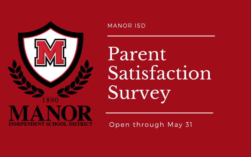 Manor ISD Parent Satisfaction Survey Open Through May 31 Thumbnail Image