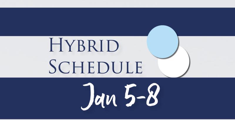 Hybrid Schedule Jan 5-8