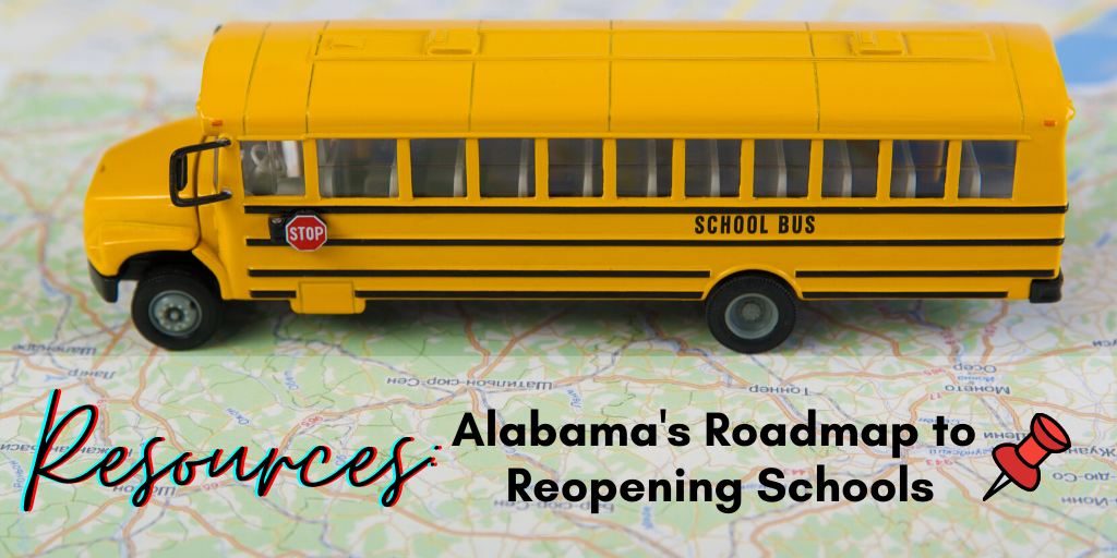 Alabama Reopening Schools Roadmap
