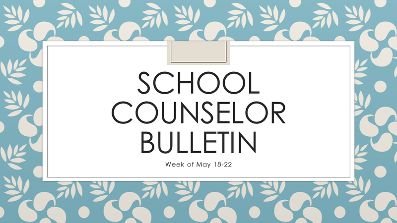 School Counselor Bulletin