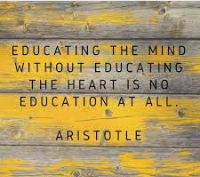 Aristotle quote about educating the whole child.