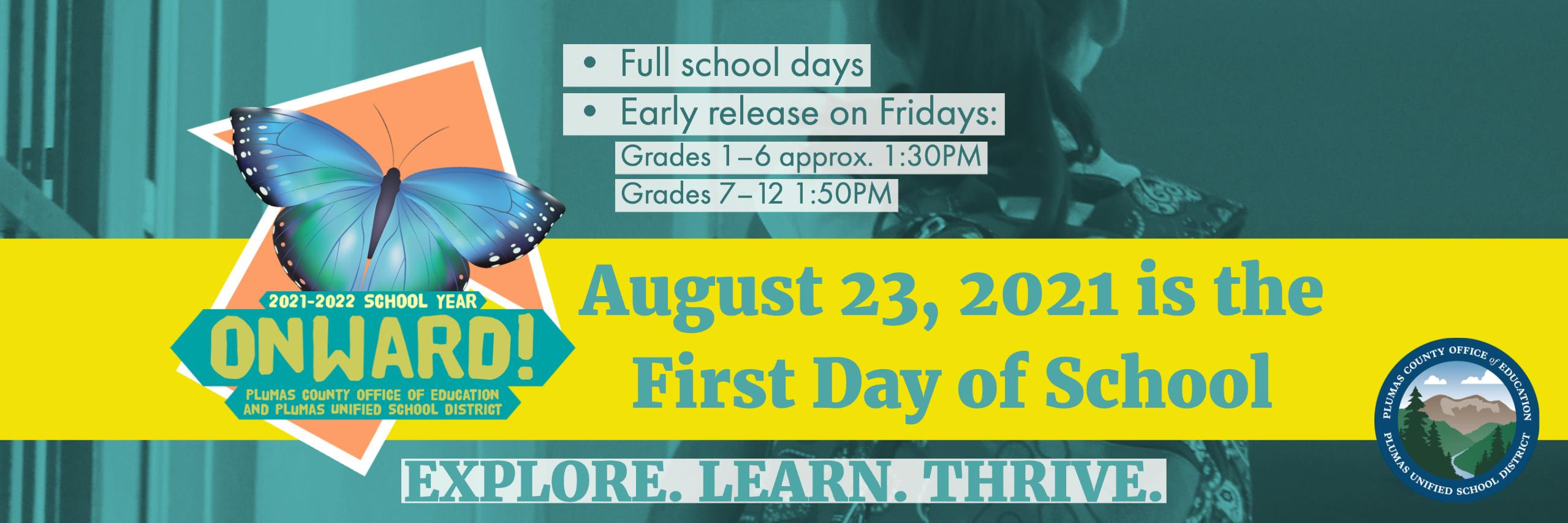 First day of school is August 23 2021
