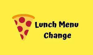 19-20 Lunch Change.jpg