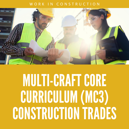 Multi-craft core curriculum (MC3) CONSTRUCTION trades