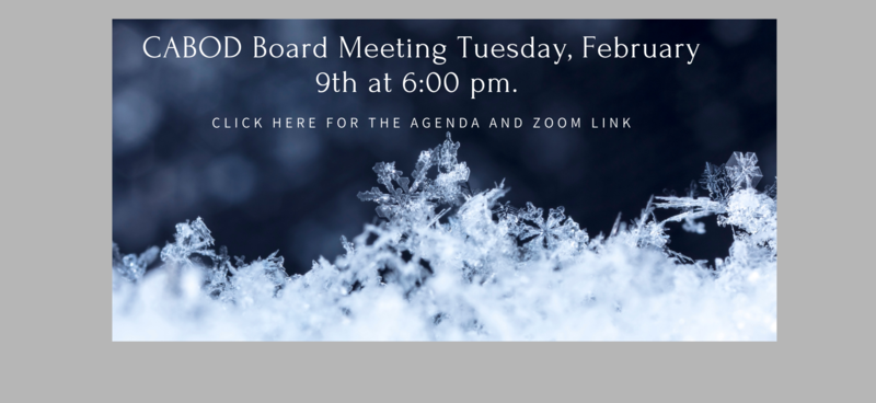 Agenda for CABOD Meeting 2-9-2021 at 6:00pm.