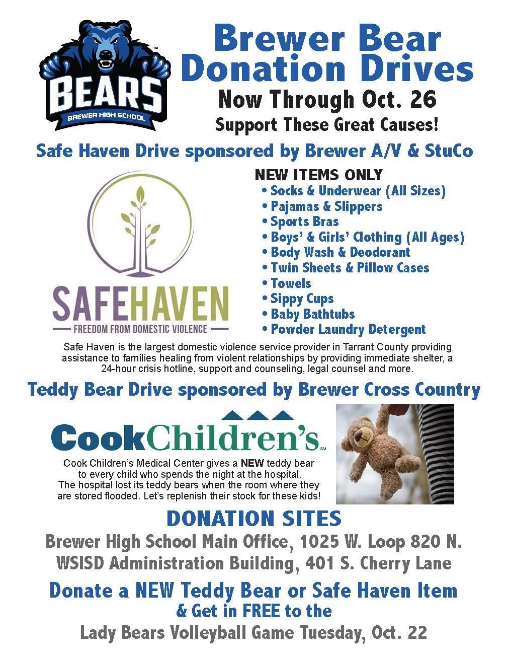 Brewer senior Marcus Martinez has enlisted the help of Brewer A/V Club and StuCo to collect items for Safe Haven of Tarrant County, an organization near and dear to his family.   Coach Amy Ganninger and the Brewer Cross Country Team are collecting Teddy Bears for Cook Children's Medical Center.