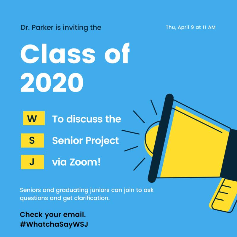 Senior Project Meeting via Zoom Thursday, April 9 at 11 AM