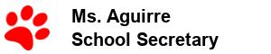 Mrs. Aguirre - School Secretary