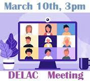 DELAC Meeting on Wednesday, March 10th, 3pm Featured Photo