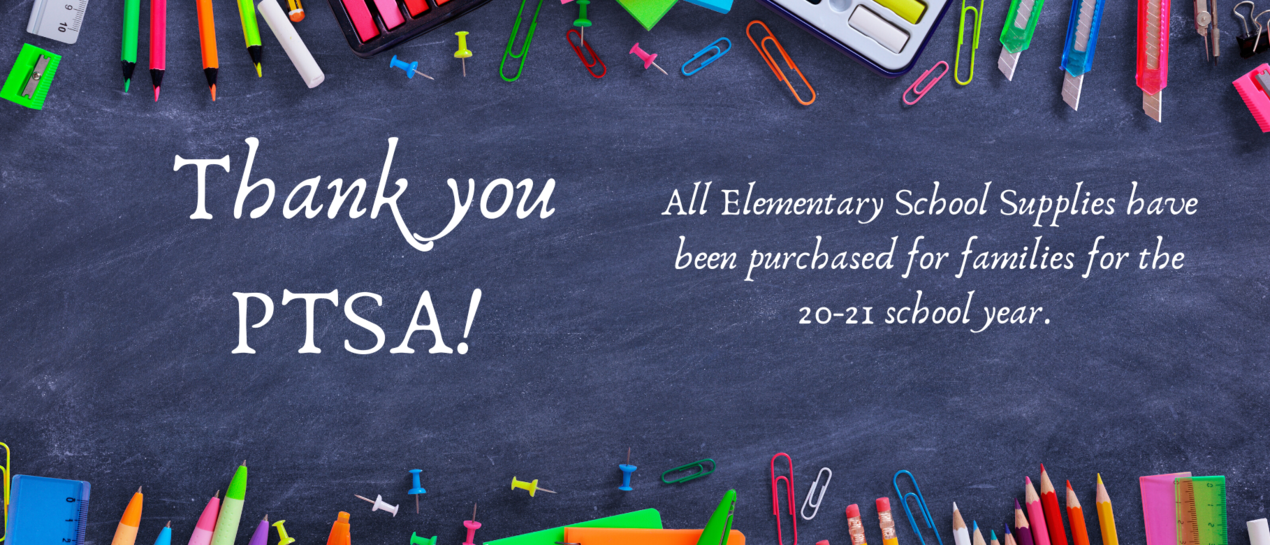 image of school supplies with the text thank you ptsa all elementary school supplies have been purchased for families for the 20-21 school year