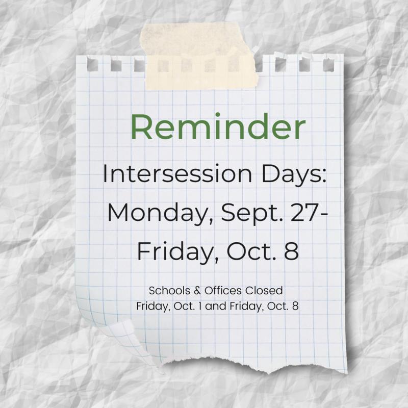 intersession reminder