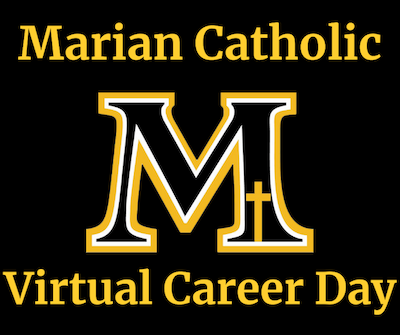 Marian Catholic's Career Day is Going Virtual! Featured Photo