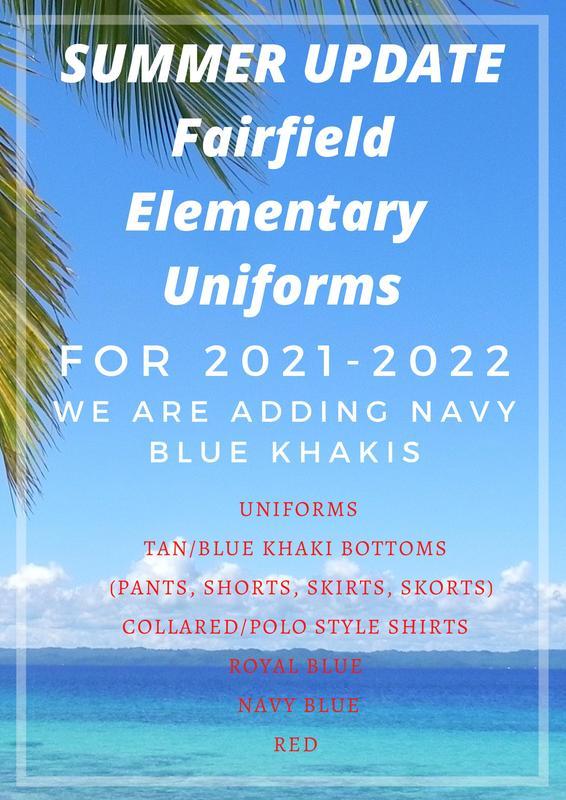 Summer Update Fairfield Elementary Uniforms Featured Photo