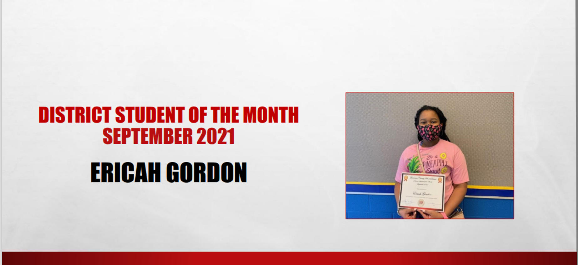September 2021 District Student of the Month Ericah Gordon