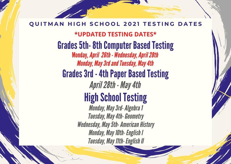 Quitman High School 2021 Testing Dates Thumbnail Image