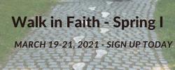 Walk in Faith - Spring I