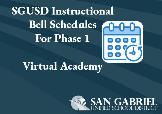 SGUSD Virtual Academy Instructional Bell Schedule