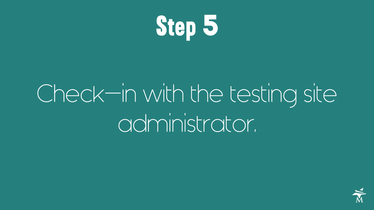 What to expect at the testing site step 5