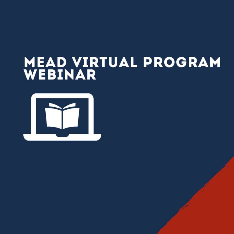 Mead Virtual Program webinar graphic