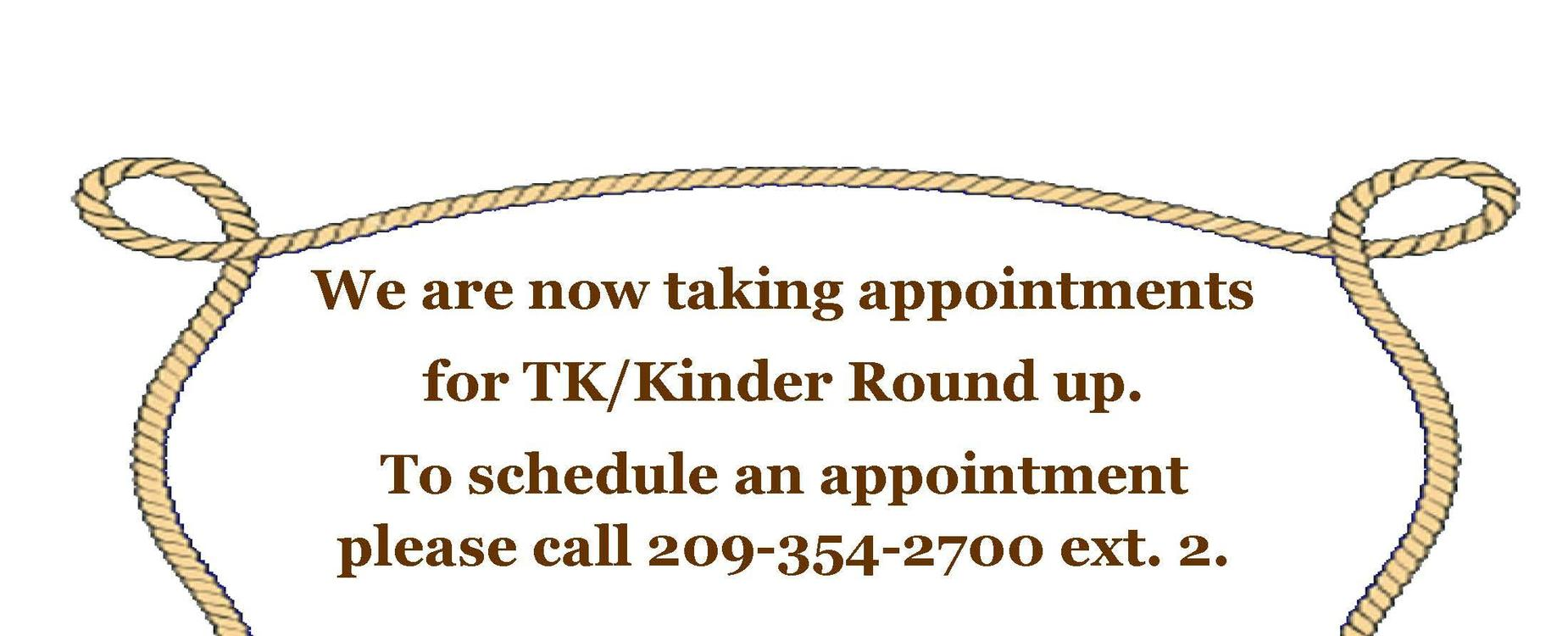 TK and Kindergarten Round Up Appointments Available now