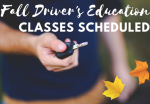 Fall Driver's Education Classes Scheduled