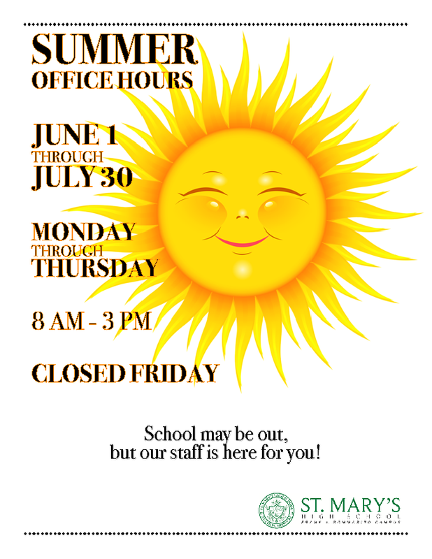 Summer Office Hours:  M-TH 8AM-3PM Closed on Fridays