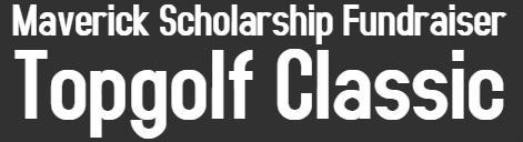 Maverick Scholarship Fundraiser! Thumbnail Image