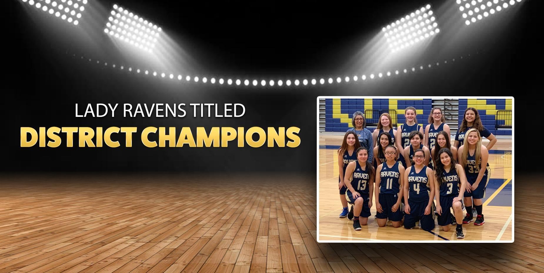 Lady Ravens District Champs