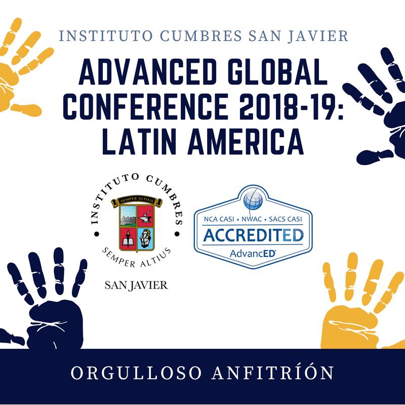 El Instituto Cumbres San Javier, orgulloso anfitrión para la AdvancED Global Conference 2018-19: Latin America Featured Photo