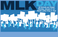 School is Closed Monday, January 21 for MLK Day
