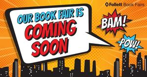 Book Fair is coming soon!