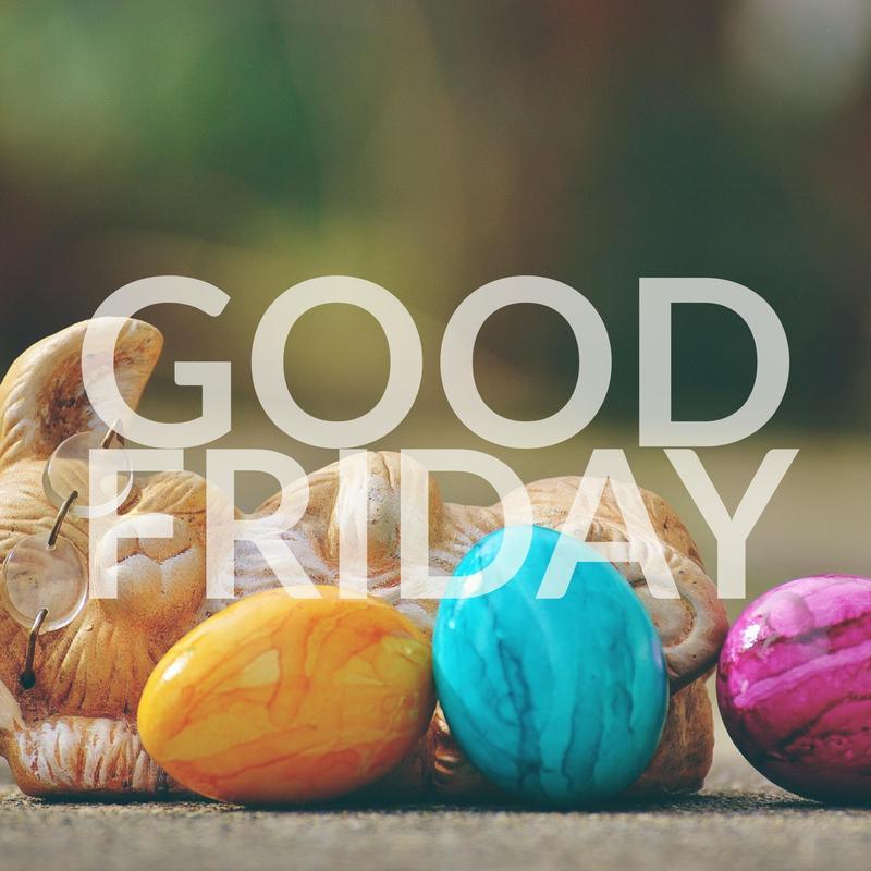 good Friday!