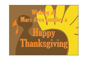 Wishing All Mars Area Families a Safe & Happy Thanksgiving.