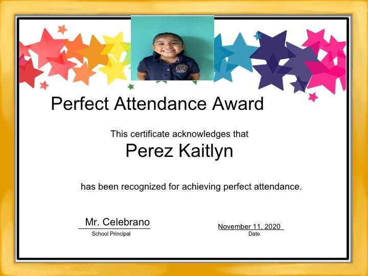 Kaitlyn Perez's perfect attendance certificate